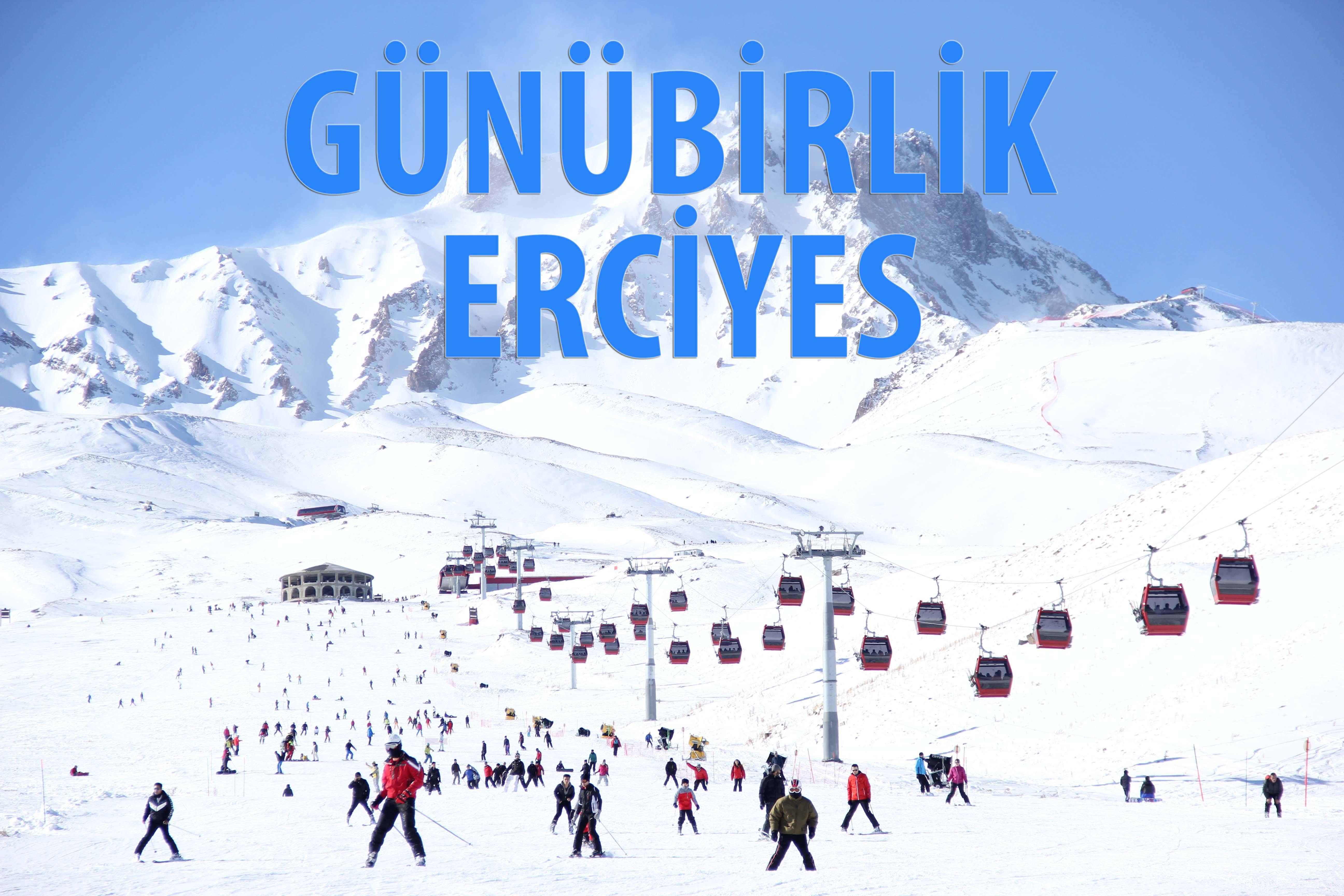 Günübirlik Erciyes Turları